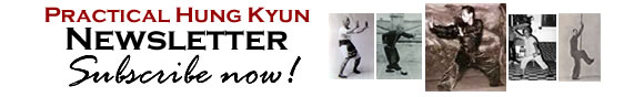 Practical Hung Kyun Newsletter - Subscribe NOW!