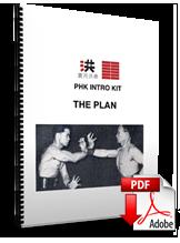 PHK Intro Kit: The Plan