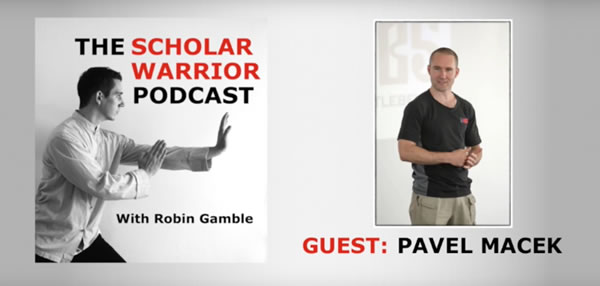 Pavel Macek Sifu on Attaining Balance, Practical Martial Arts and Being Strong - Podcast